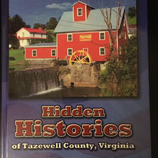 Hidden Histories of Tazewell County, Virginia